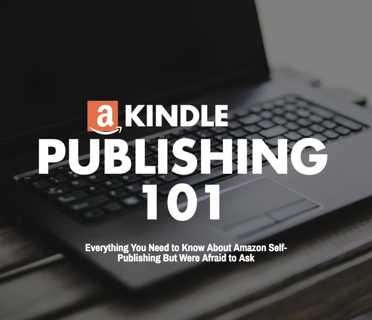 Kindle Publishing 101