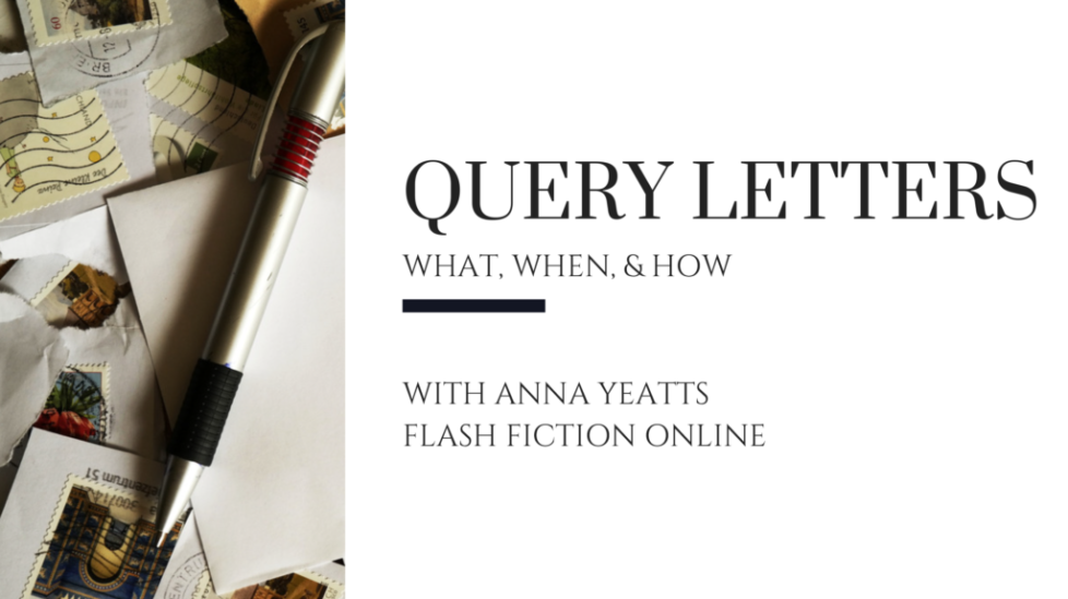 What is a query letter and when to use it