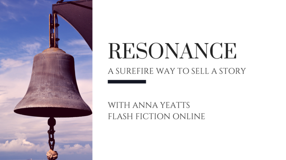 Resonance is a great way to sell a story