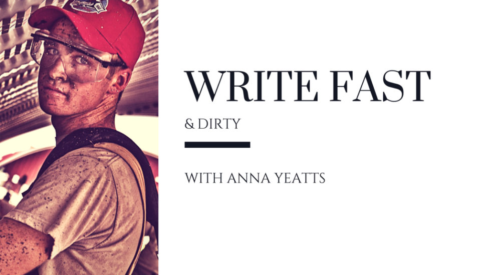 Write Fast And Dirty
